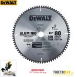 Lưỡi cắt nhôm Dewalt DWA03230 TCT 305mm 80 răng