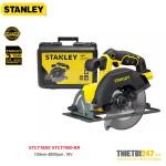 Máy cưa đĩa dùng pin Stanley STCT1850 165mm 4000rpm 18V